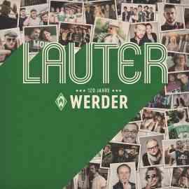 120 Jahre Lauter Werder