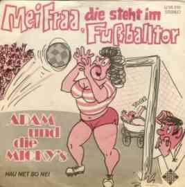 Mei Fraa, die steht im Fußballtor