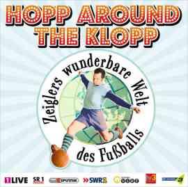 Arnd Zeiglers wunderbare Welt des Fußballs - Die Vierte - Hopp around the Klopp