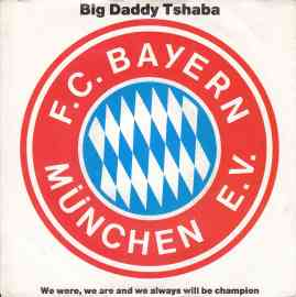 F. C. Bayern München (we were, we are and we always will be champion)
