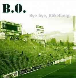 Bye bye, Bökelberg