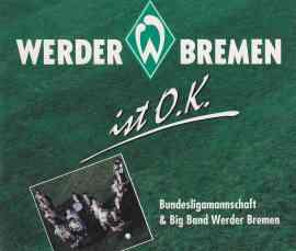 Weder Bremen ist O.K.