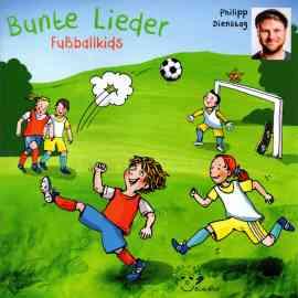 Bunte Lieder Fußballkids