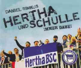 Hertha und Schulle (immer dabei)