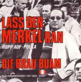 Lass den Merkel ran
