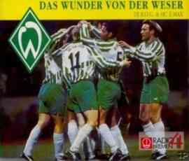Das Wunder von der Weser (Werder Rap)