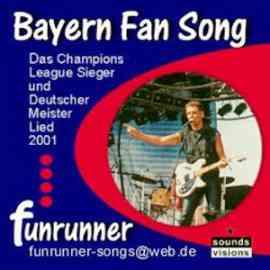 Das Champions League Sieger und Deutscher Meister Lied 2001