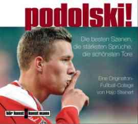 Podolski! - Ein Originalton-Fußball-Collage