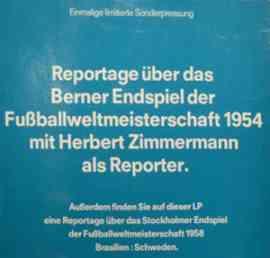 Reportage über das Berner Endspiel der Fussballweltmeisterschaft 1954 mit Herbert Zimmermann als Reporter