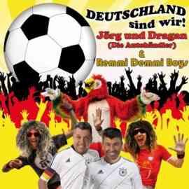 Deutschland sind wir