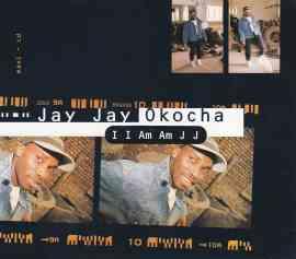 I I Am Am Jay Jay