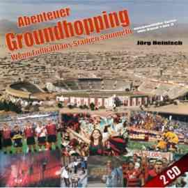 Abenteuer Groundhopping. Wenn Fußballfans Stadien sammeln