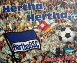 Hertha, Hertha, unsere Hertha