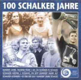 100 Schalker Jahre - Die Lieder