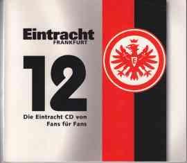 12 - Die Eintracht CD von Fans für Fans