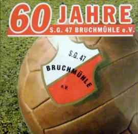 60 Jahre SG 47 Bruchmühle e.V.