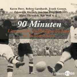 90 Minuten Literarische Fußballgeschichten in Echtspielzeit