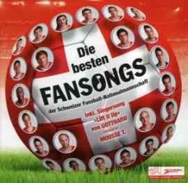 Die Besten Fansongs der Schweizer Fussball-Nationalmannschaft