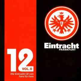 12 Vol. II - Die Eintracht CD von Fans für Fans