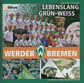 Lebenslang Grün-Weiß - Das Album