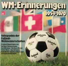 WM Erinnerungen 1954 - 1970