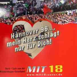 Hannover 96 - Mein Herz schlägt nur für Dich