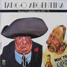 Tango Argentina - Bruno's Gedanken zur WM 78