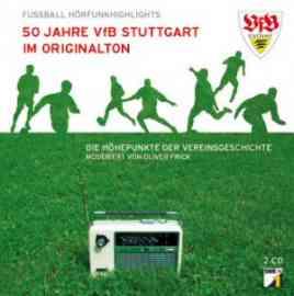 50 Jahre VfB Stuttgart im Originalton