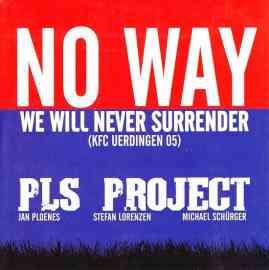 No Way - We will never surrender