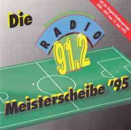 Die Radio 91.2 Meisterscheibe '95