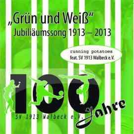 Grün und Weiß (100 Jahre SV Walbeck)