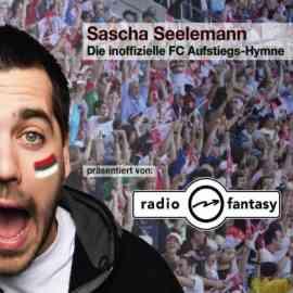 Die Inoffizielle FC Aufstiegs-Hymne