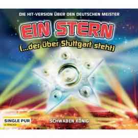 Ein Stern (..der über Stuttgart steht)