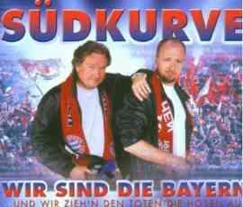 Wir sind die Bayern ...und wir zieh'n den Toten die Hosen aus