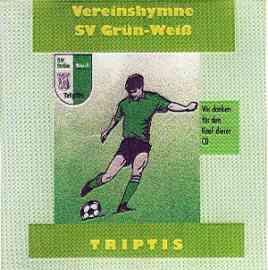 SV Grün-Weiß Triptis Vereinshymne