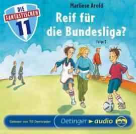 Die fantastischen Elf: Folge 2 - Reif für die Bundesliga?