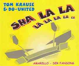 Sha La La (Amarillo - Der Fansong)