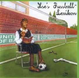 Ilse's Fußball-Lexikon