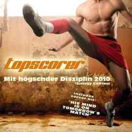 Mit högschder Diziplin 2010