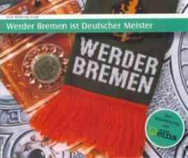 Werder Bremen ist deutscher Meister!