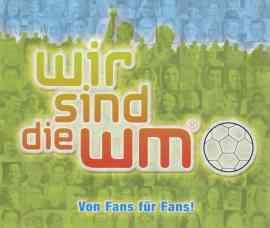 Wir sind die WM