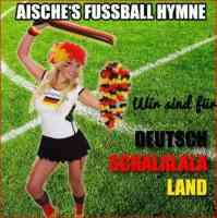 Wir sind für Deutschschalalalaland