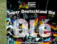 Super Deutschland Olé