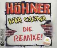 Viva Colonia (Die Remixe)