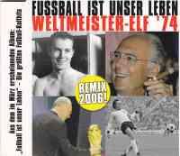 Fussball ist unser Leben (Remix 06)