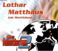 Lothar Matthäus (oh Matthäus)