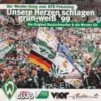 Unsere Herzen schlagen grün-weiss '99 (Pokalsieger Remix)