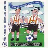 Schalke, wir steh'n auf Schalke