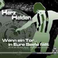 Wenn ein Tor in Eure Seele fällt (es ist als ob man fliegt, Borussia hat gesiegt!)