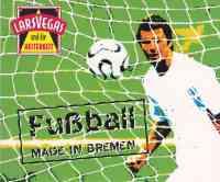 Fußball made in Bremen